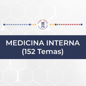 MEDICINA INTERNA (152 Temas)